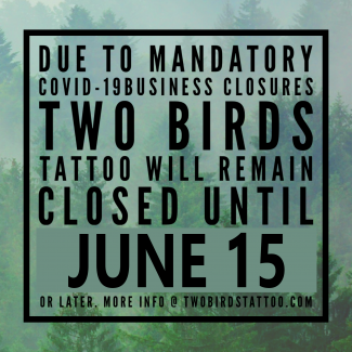 We will be closed until June 15, or later.